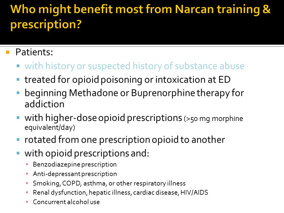 Who might benefit most from Narcan training & prescription