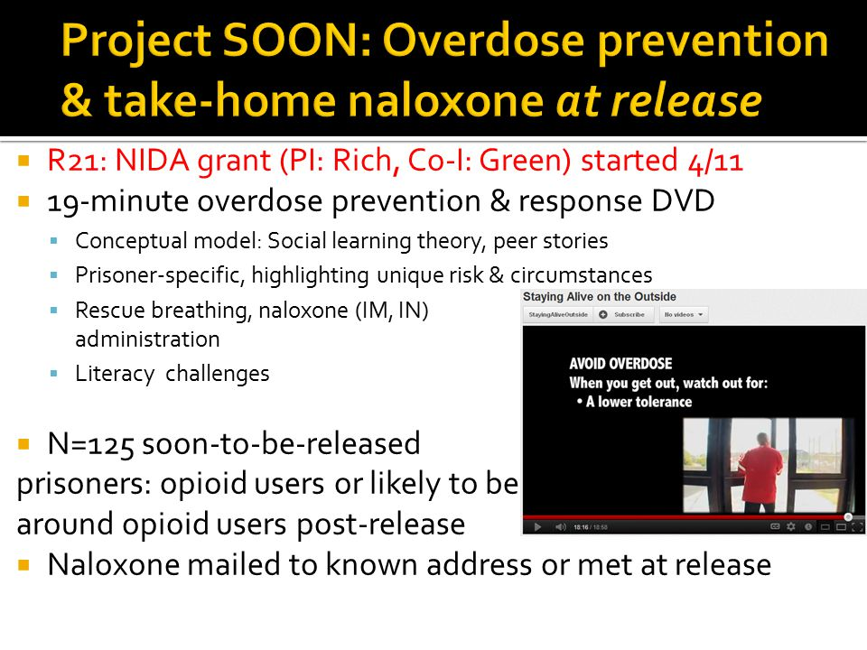 Project SOON: Overdose prevention & take-home naloxone at release