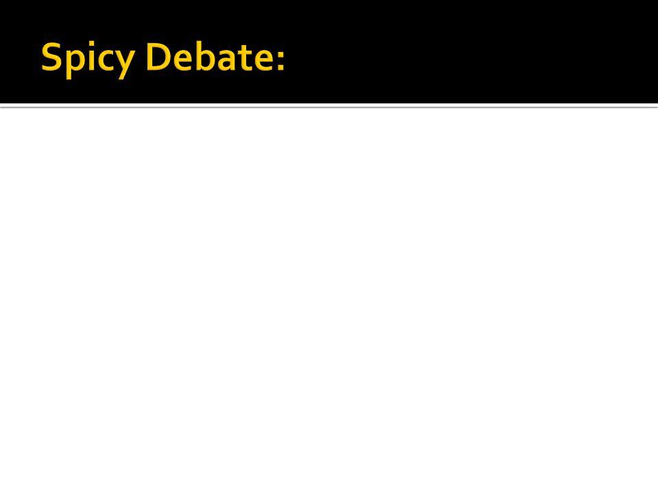 Spicy Debate: