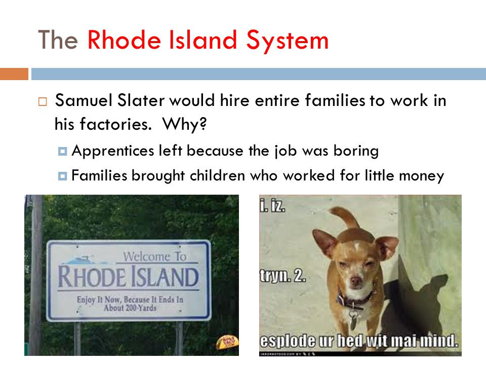 The Rhode Island System