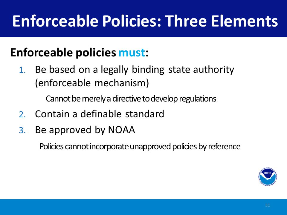 Enforceable Policies: Three Elements