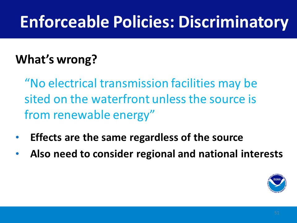 Enforceable Policies: Discriminatory