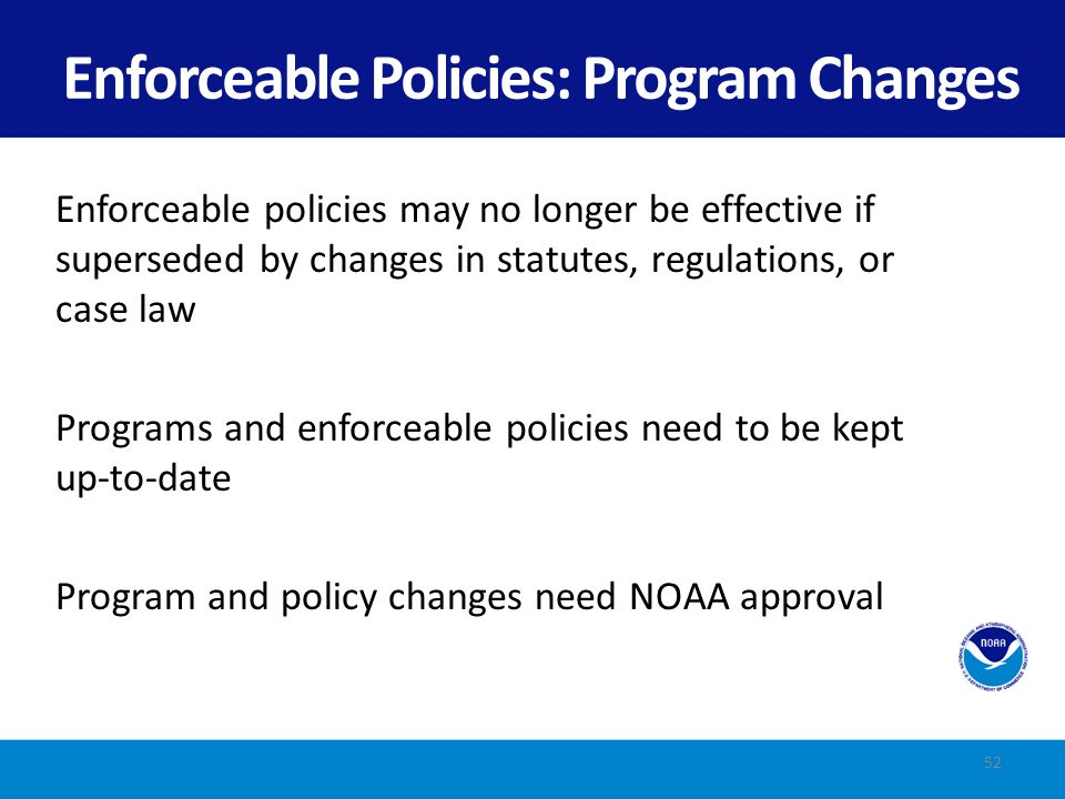 Enforceable Policies: Program Changes