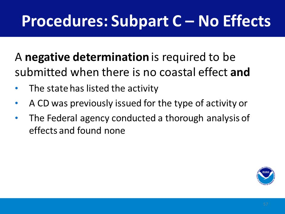 Procedures: Subpart C – No Effects