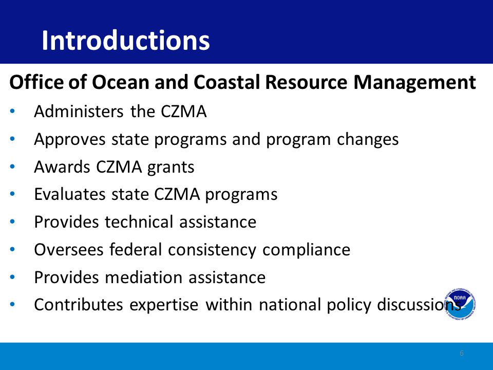 Introductions Office of Ocean and Coastal Resource Management