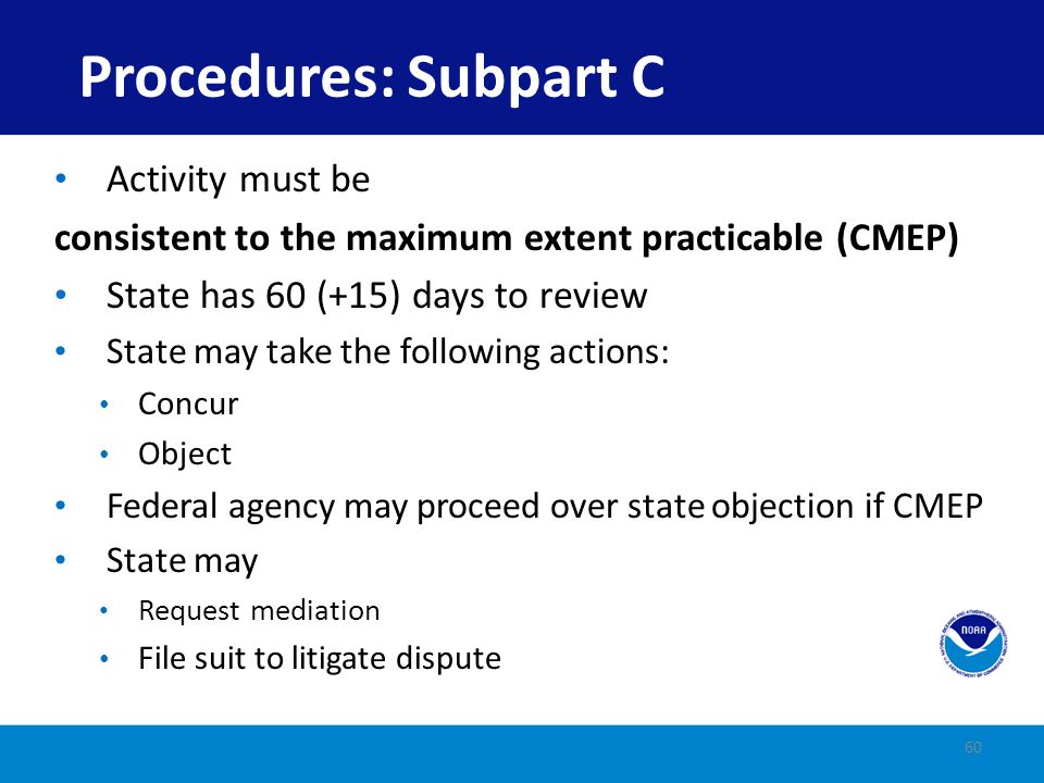 Procedures: Subpart C Activity must be