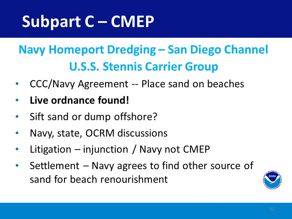 Subpart C – CMEP Navy Homeport Dredging – San Diego Channel