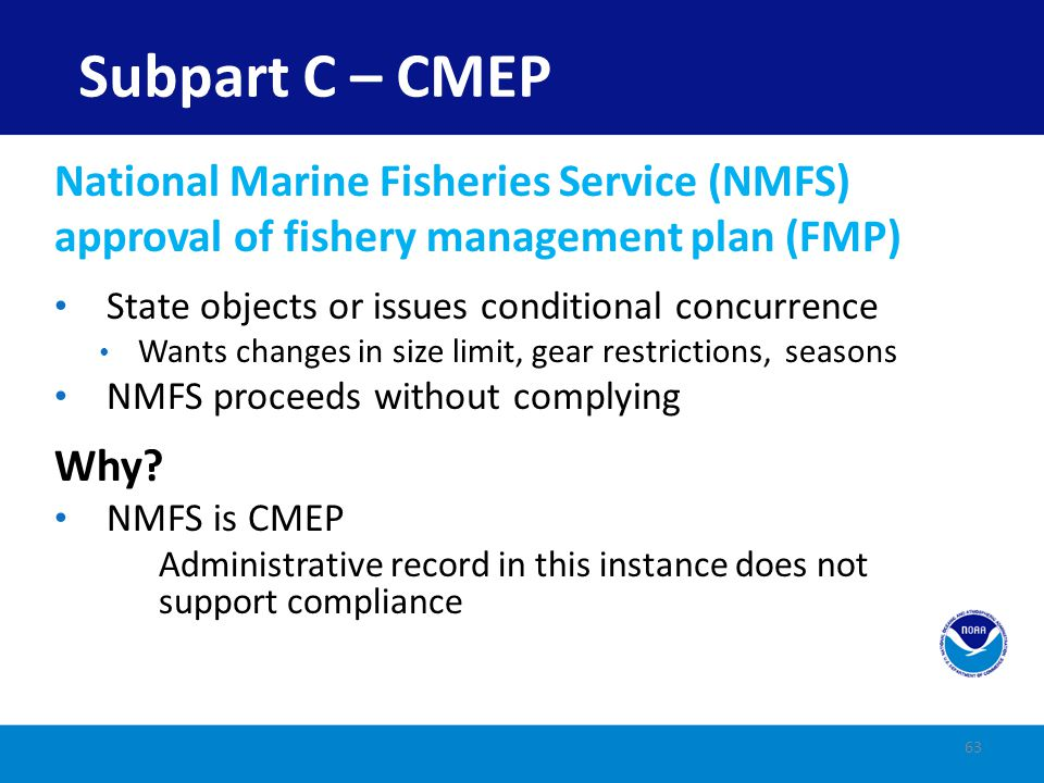 Subpart C – CMEP National Marine Fisheries Service (NMFS)
