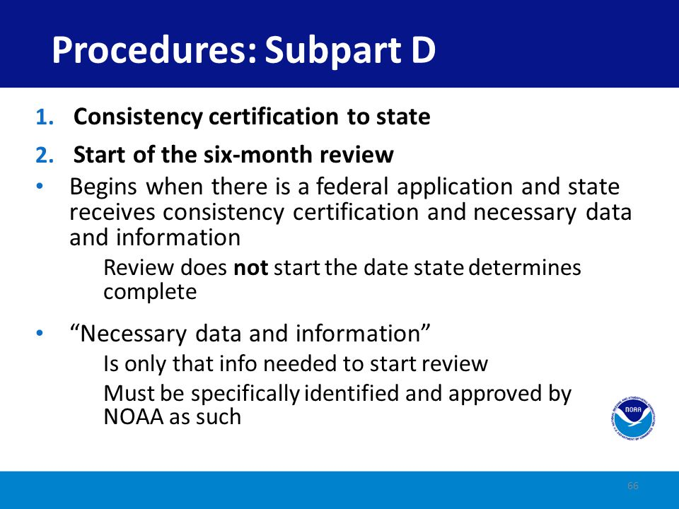 Procedures: Subpart D Consistency certification to state