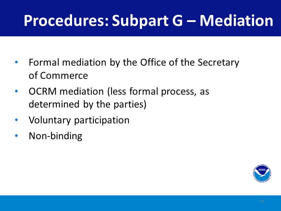Procedures: Subpart G – Mediation