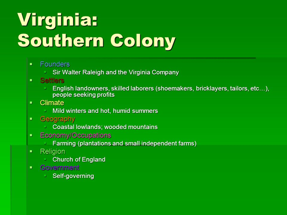Virginia: Southern Colony