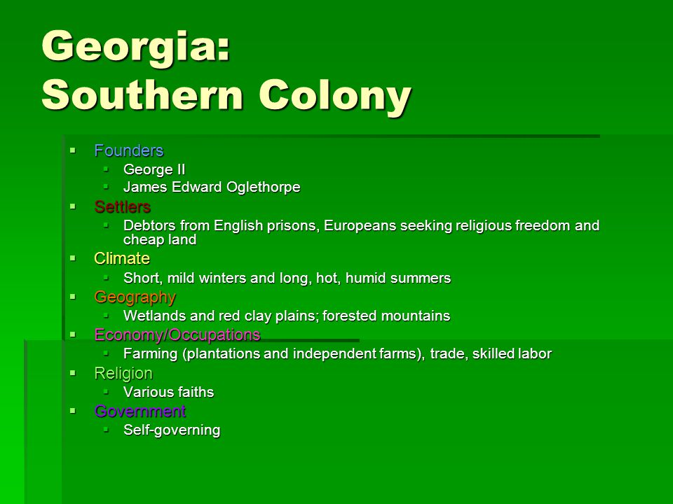 Georgia: Southern Colony