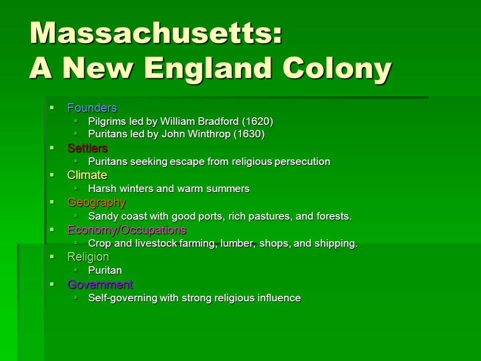 Massachusetts: A New England Colony