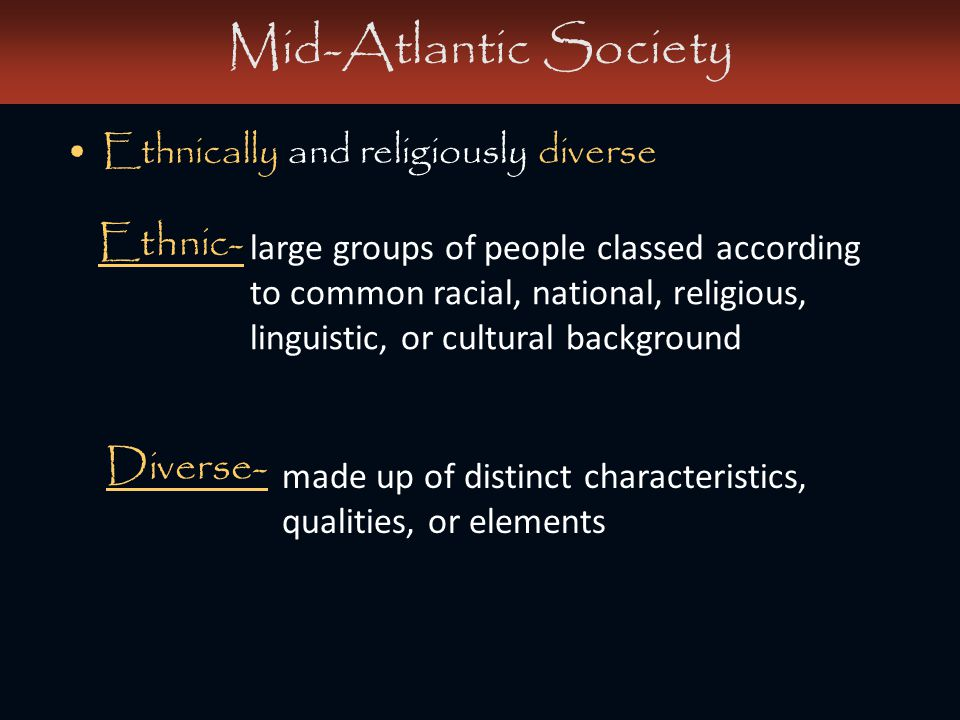 Mid-Atlantic Society Ethnic- Diverse-