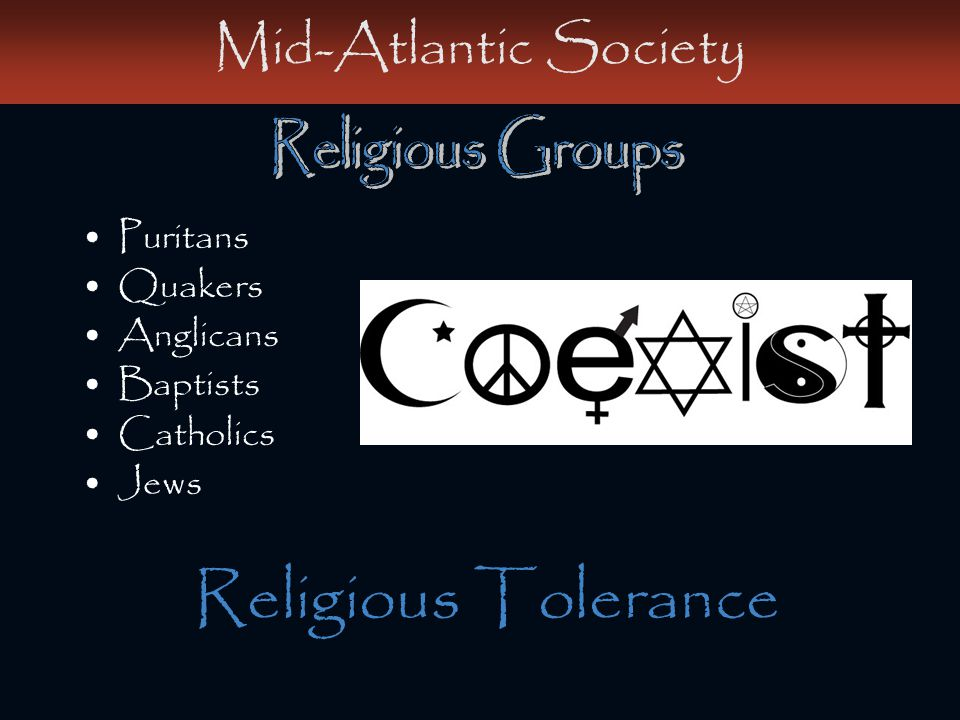 Religious Tolerance Mid-Atlantic Society Religious Groups Puritans