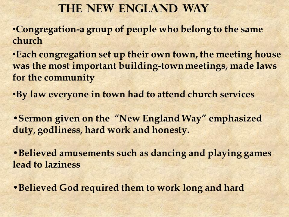 The New England Way Congregation-a group of people who belong to the same church.