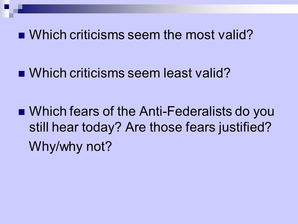 Which criticisms seem the most valid