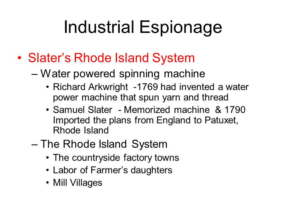 Industrial Espionage Slater's Rhode Island System