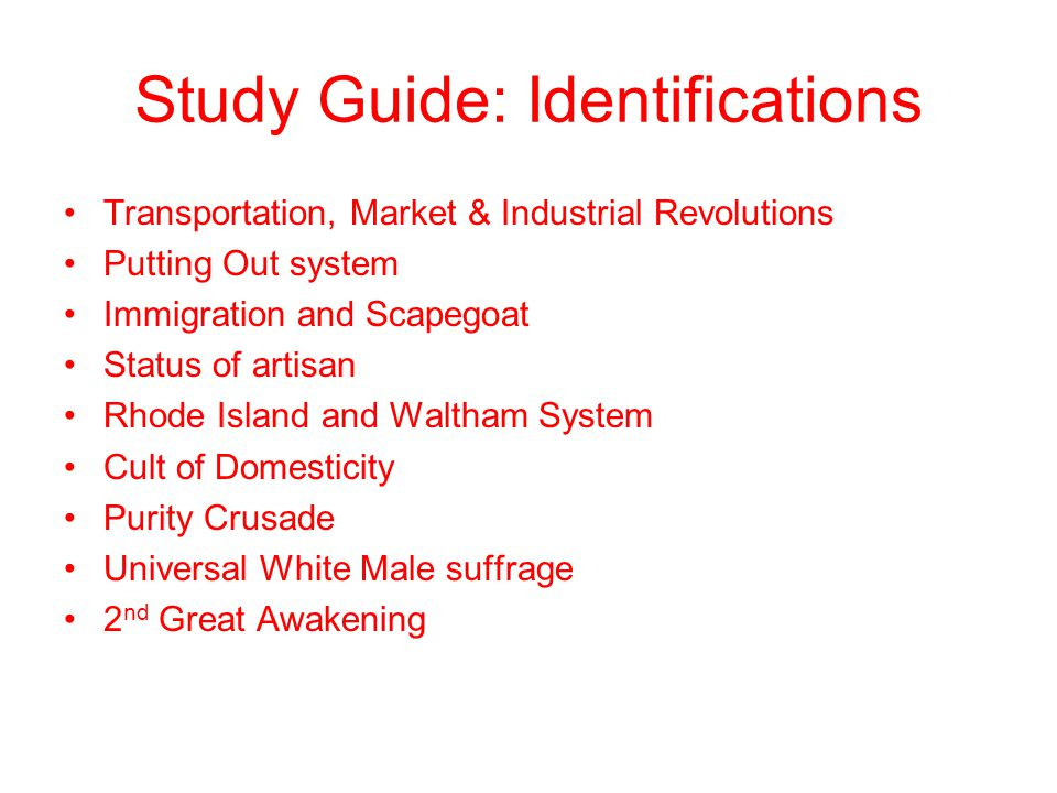 Study Guide: Identifications