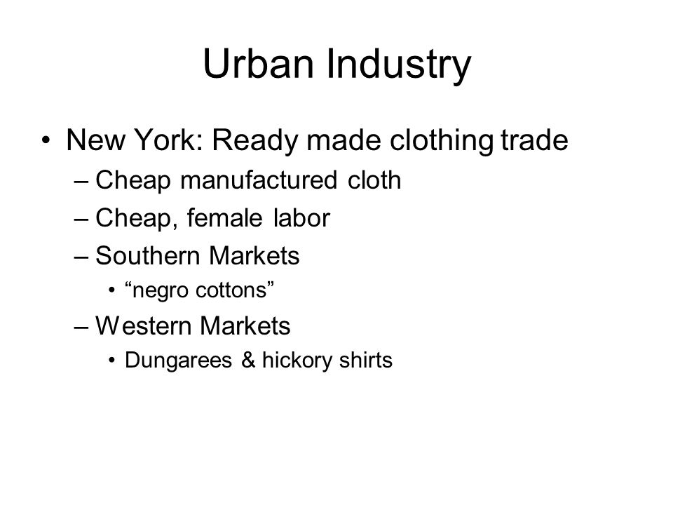 Urban Industry New York: Ready made clothing trade