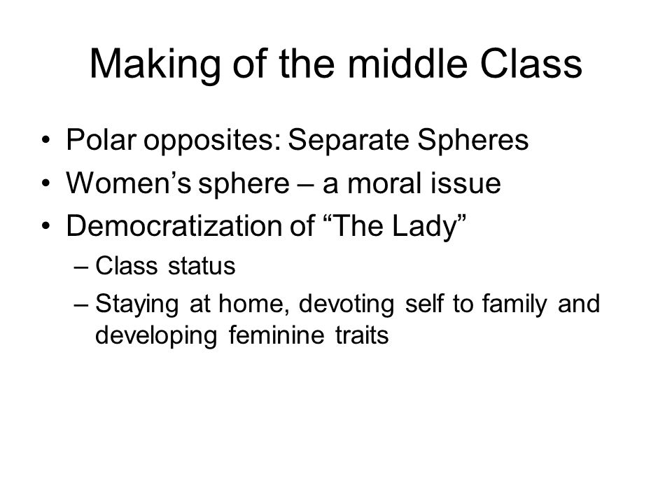 Making of the middle Class