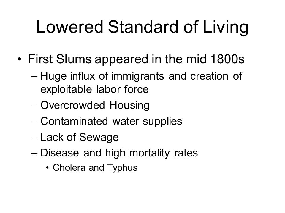 Lowered Standard of Living