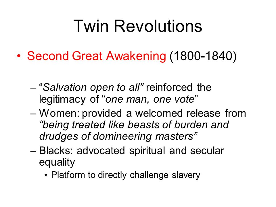 Twin Revolutions Second Great Awakening (1800-1840)