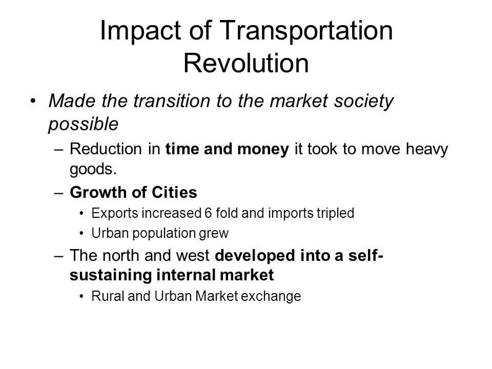 Impact of Transportation Revolution