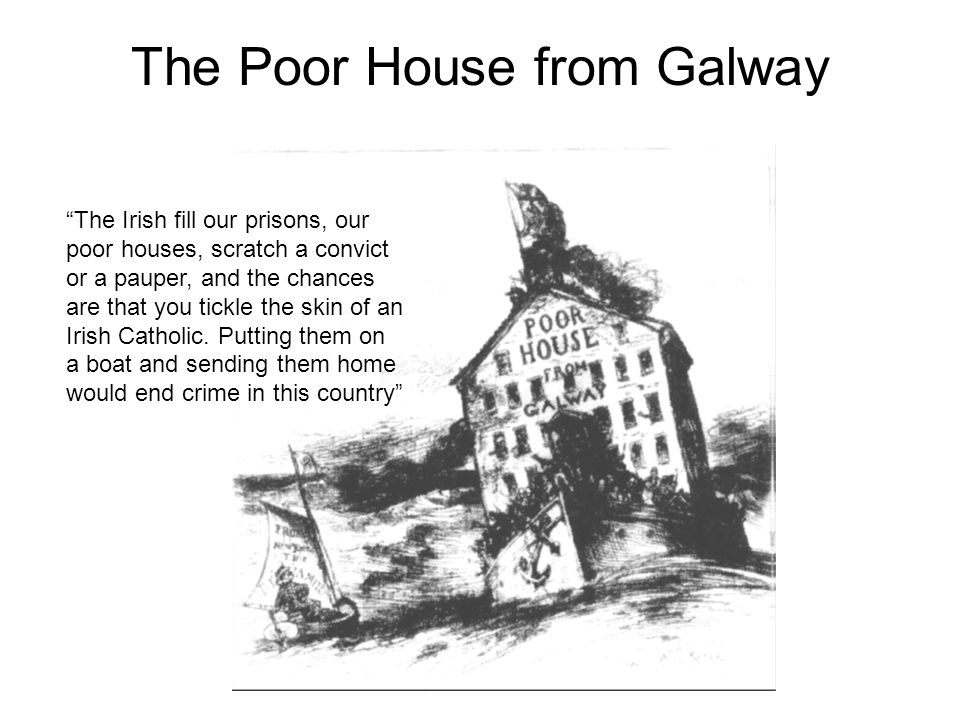 The Poor House from Galway