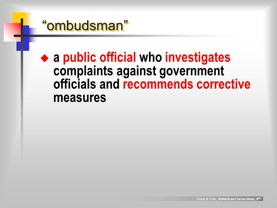 ombudsman a public official who investigates complaints against government officials and recommends corrective measures.