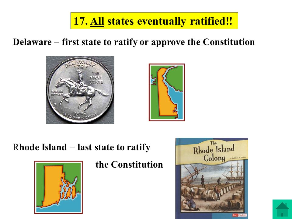 17. All states eventually ratified!!