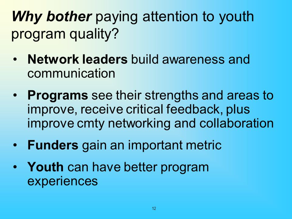 Why bother paying attention to youth program quality