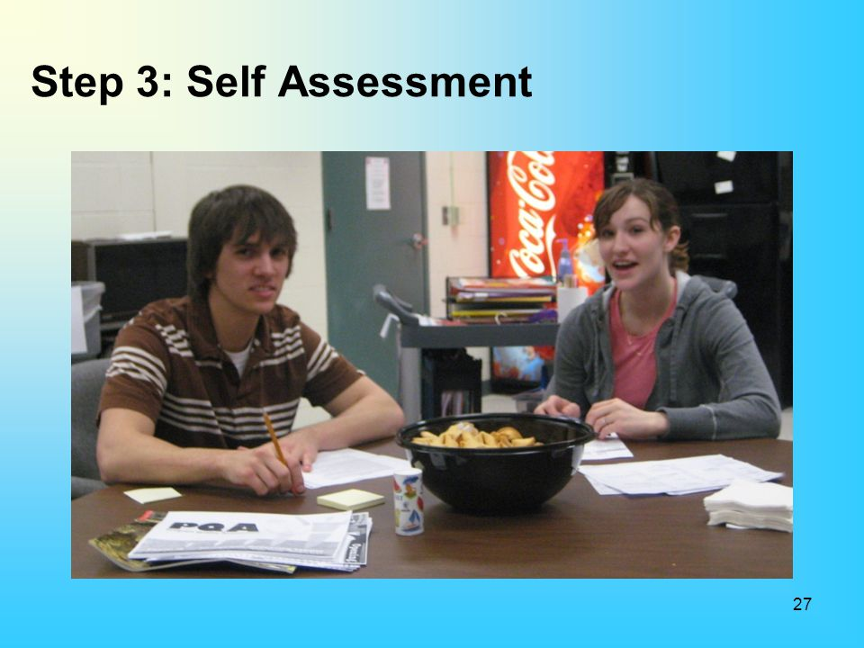 Step 3: Self Assessment