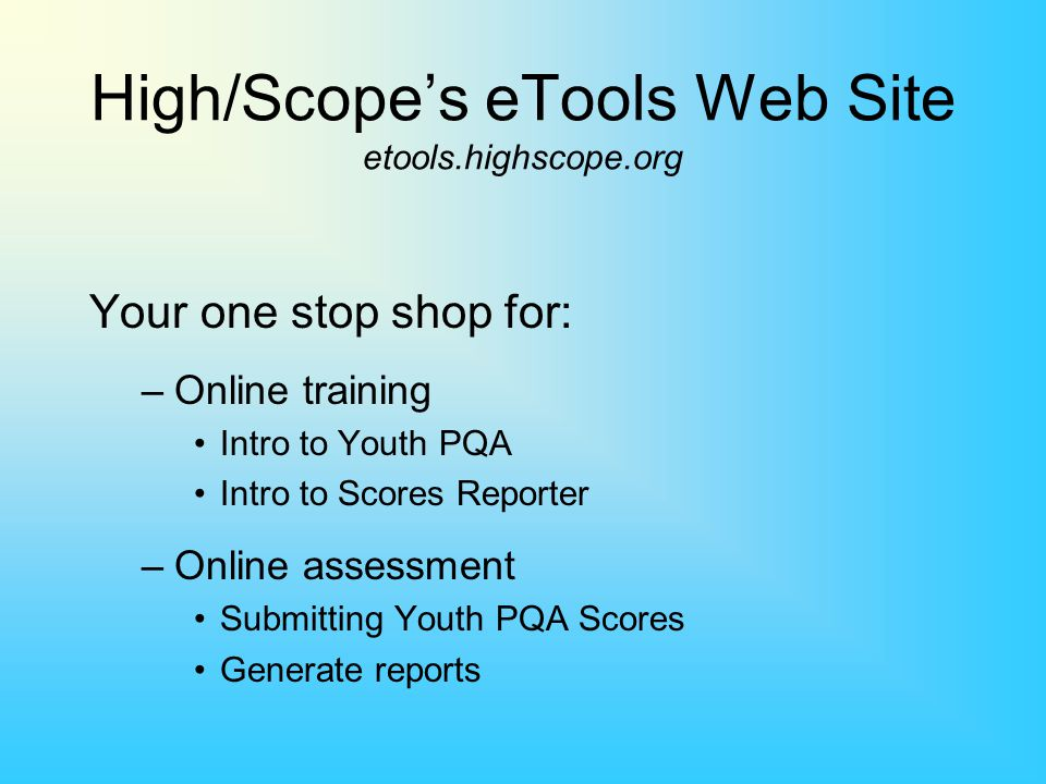 High/Scope's eTools Web Site etools.highscope.org