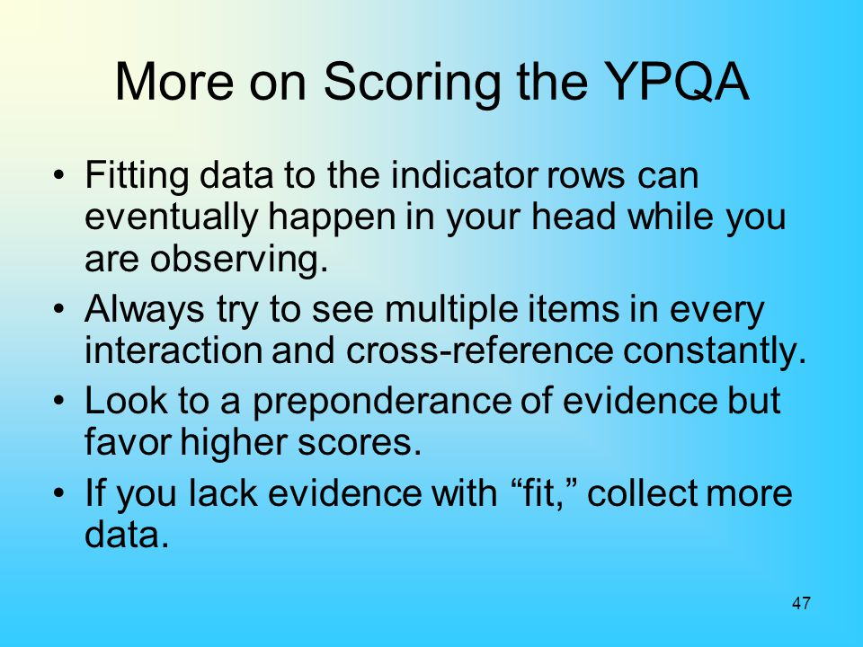 More on Scoring the YPQA