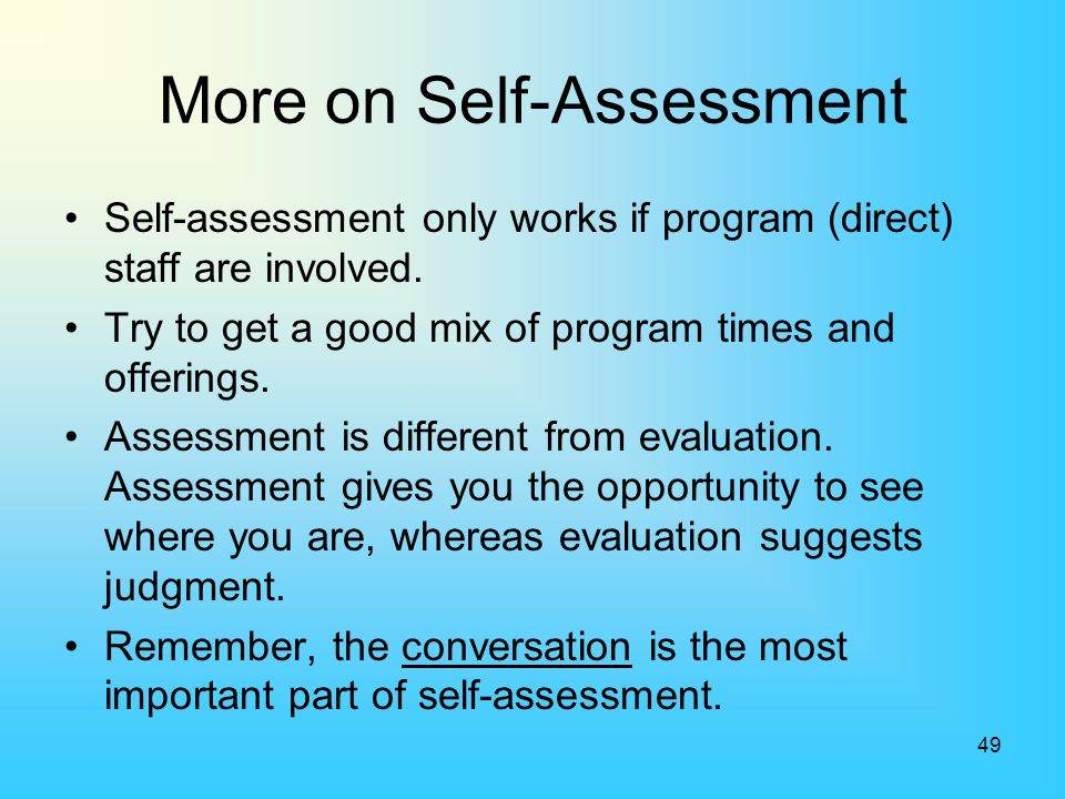 More on Self-Assessment