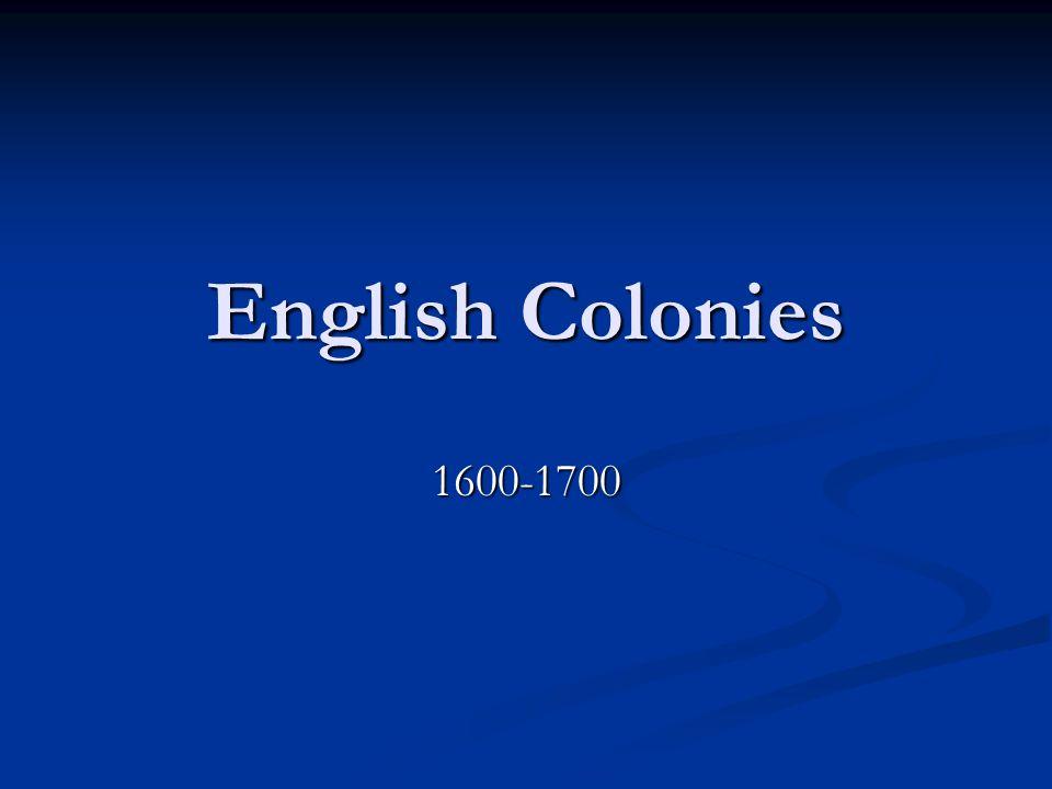 English Colonies 1600-1700
