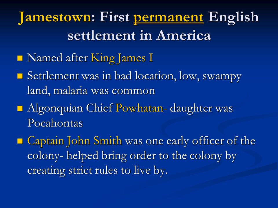 Jamestown: First permanent English settlement in America
