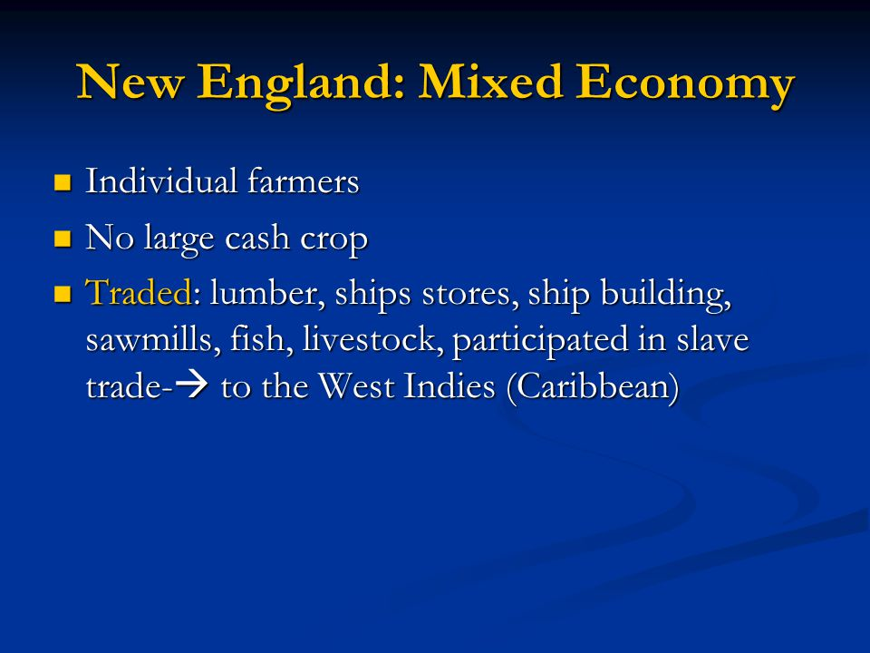 New England: Mixed Economy