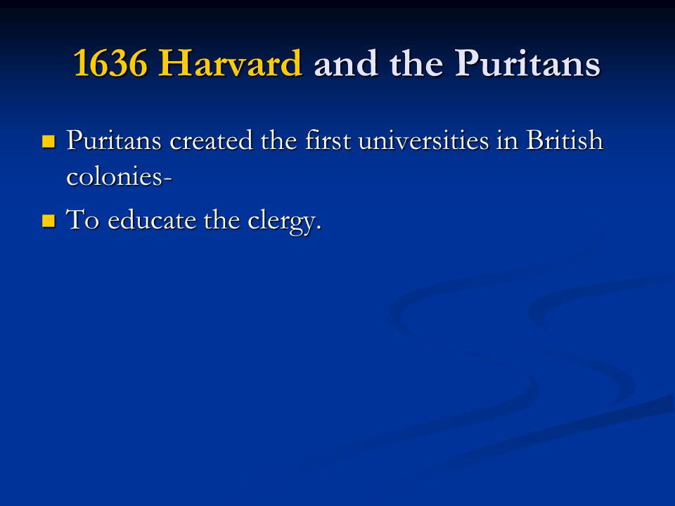 1636 Harvard and the Puritans