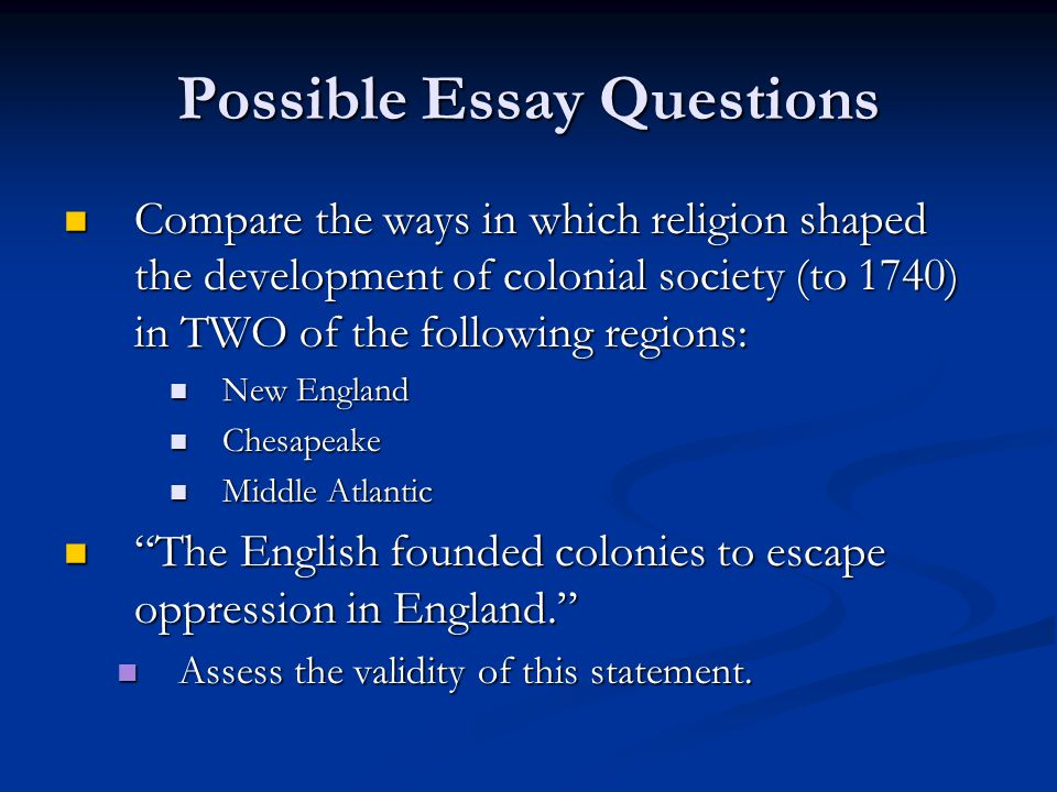 Possible Essay Questions