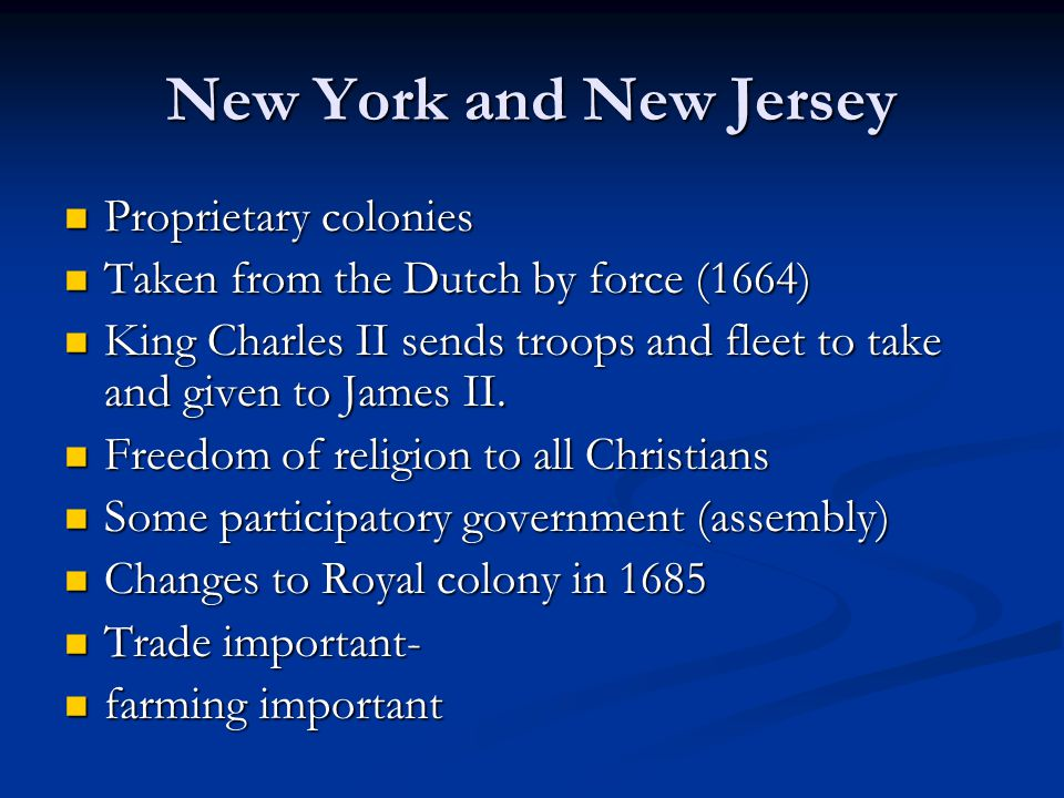 New York and New Jersey Proprietary colonies