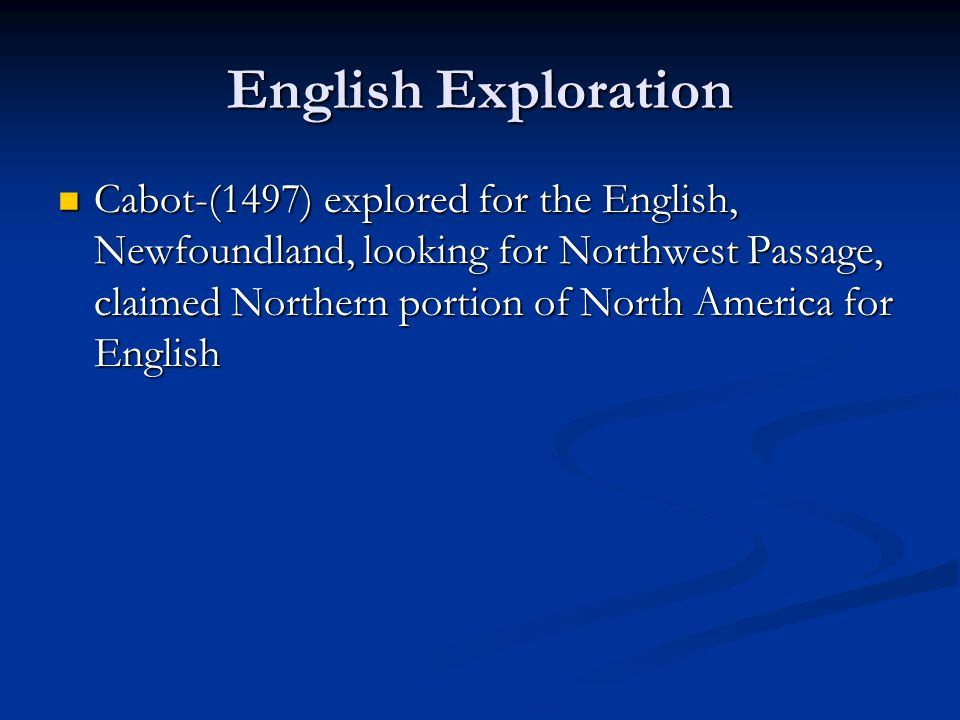 English Exploration