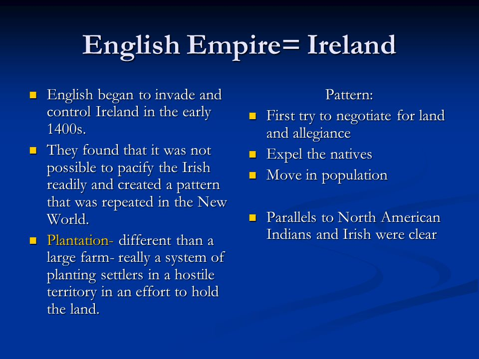 English Empire= Ireland