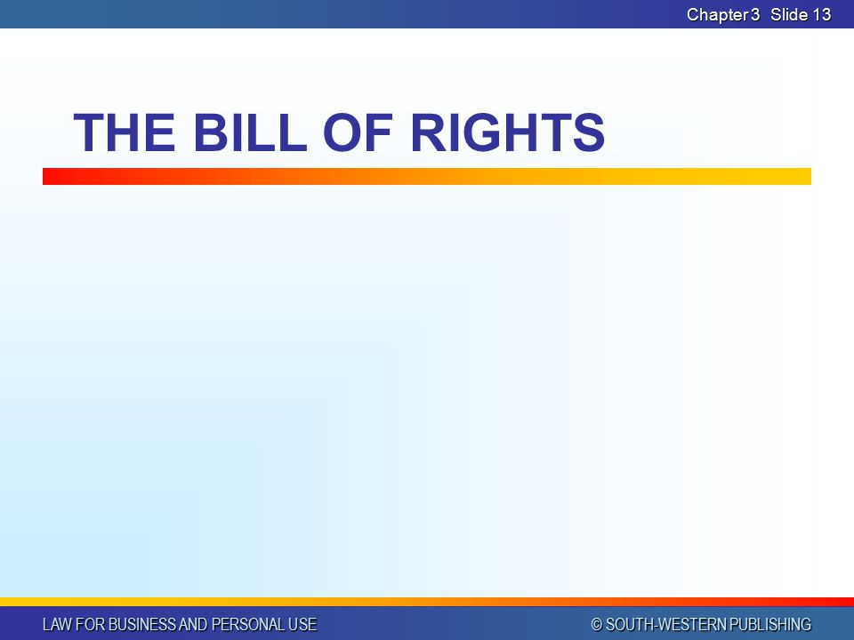 Chapter 3 THE BILL OF RIGHTS