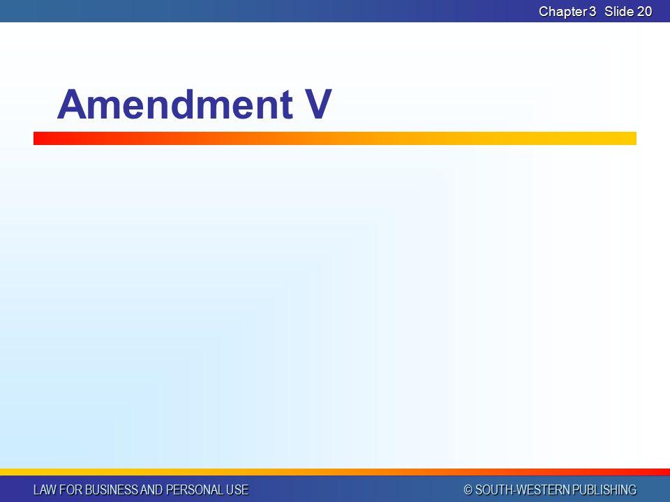 Chapter 3 Amendment V