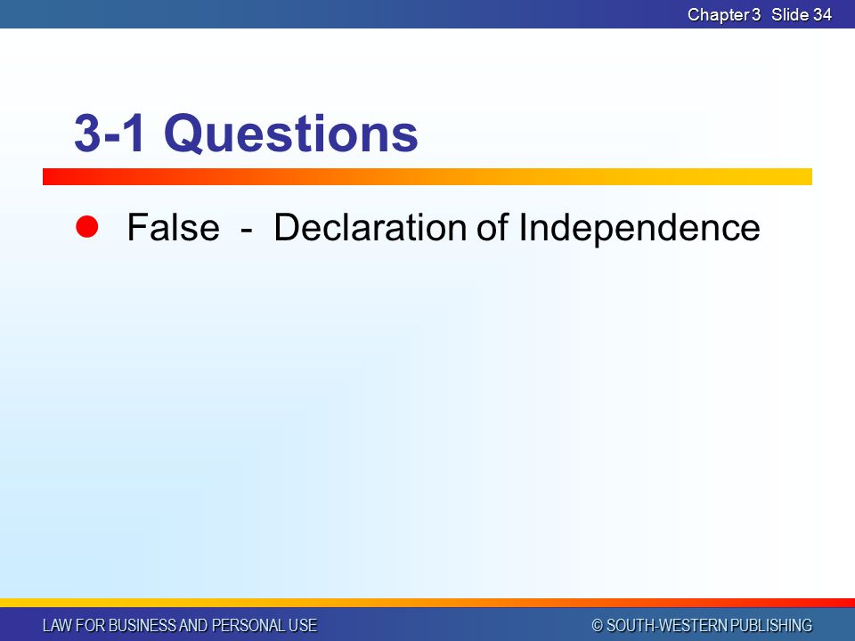Chapter 3 3-1 Questions False - Declaration of Independence