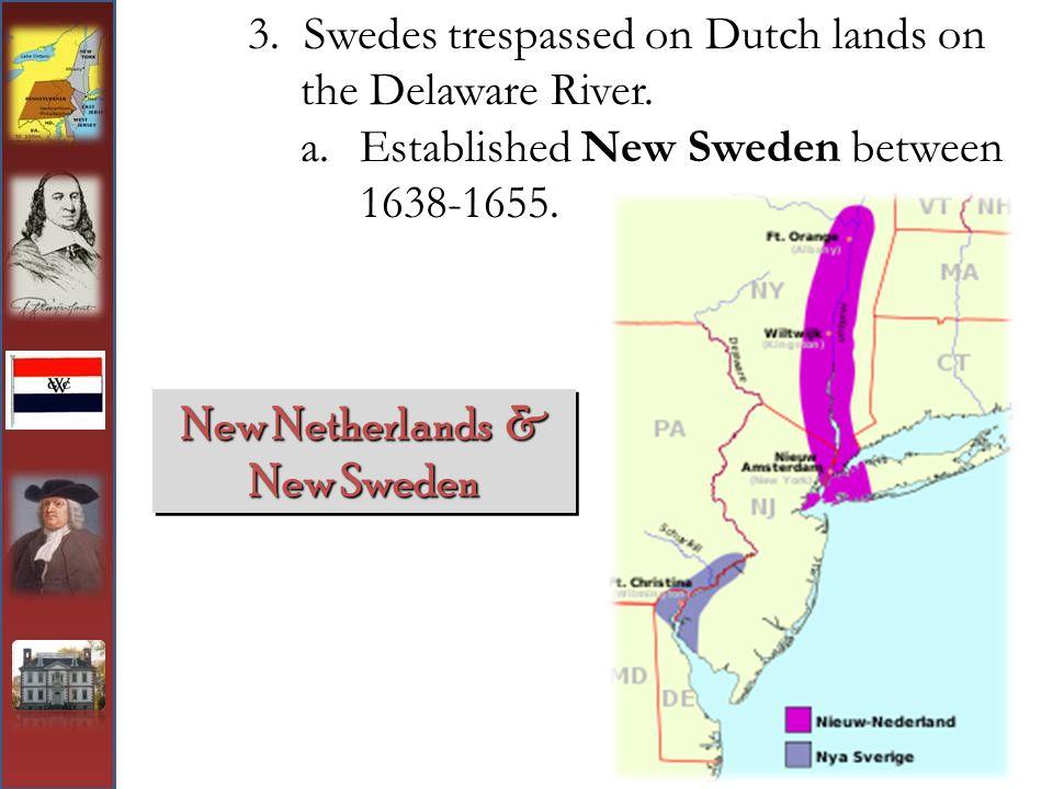 New Netherlands & New Sweden