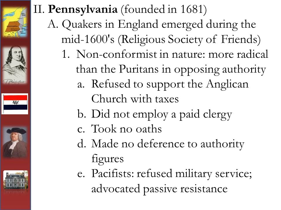 II. Pennsylvania (founded in 1681)