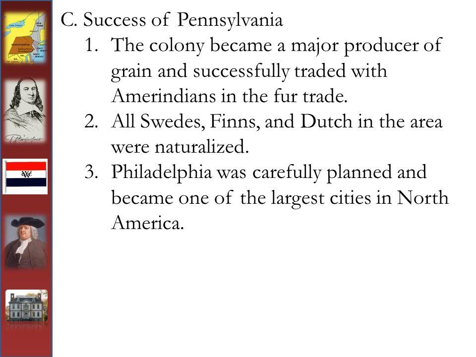 C. Success of Pennsylvania